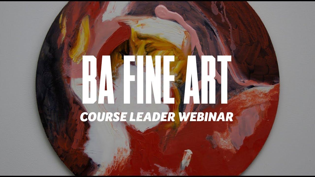 Course Webinar - BA Fine Art