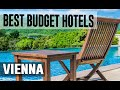 Cheap and Best Budget Hotels in Vienna , Austria
