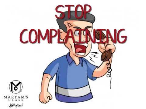 Complain معنى شكوى أو تذمر