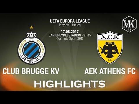 Club Brugge KV vs AEK Athens 0-0 ● Highlights (Play off-1st leg 17/8/17) ● UEFA EUROPA LEAGUE ● HD