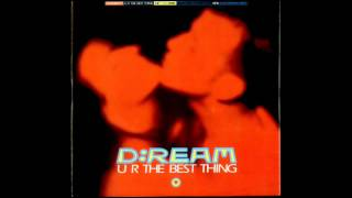 d:ream - u r the best thing (def mix 1994 dave morales