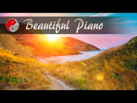 Morning Music For Positive Energy: Beautiful Piano Music For Energy, Positivity & Positive Thinking