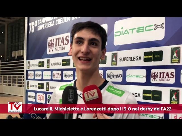Lucarelli, Michieletto e Lorenzetti dopo il 3-0 nel derby dell'A22