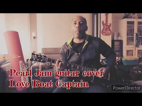 Love Boat Captain - Pearl Jam guitar cover