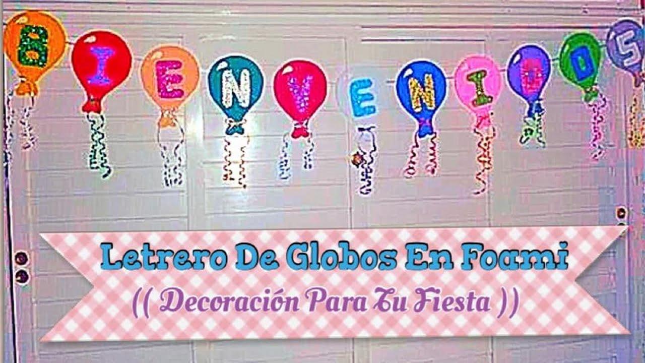 Letrero De Globos En Foami (( Decoracion Para Tu Fiesta )) YouTube