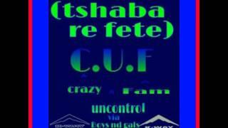 SEE YOU EFF (C.U.F) tshaba re fete