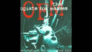 Watch Opiate For The Masses New Machines And The Wasted Life video