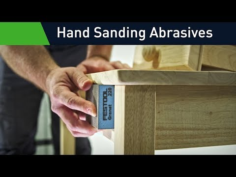 Festool Hand Sanding Abrasives: The perfect surface in the simplest way