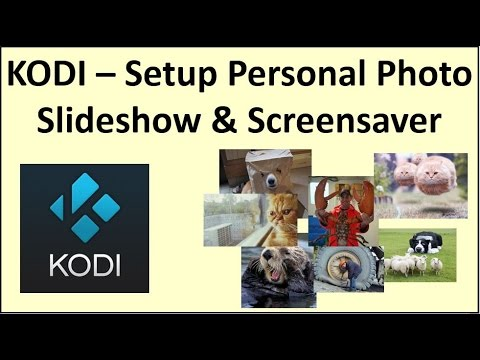 Kodi – Setup Personal Photo Slideshow & Screensaver