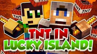 TNT IN LUCKY ISLAND!