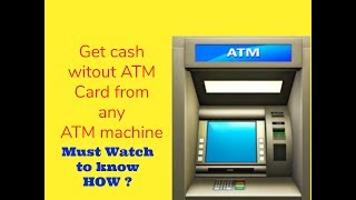 Video How to withdraw cash without  ATM Card II Know How ? download MP3, 3GP, MP4, WEBM, AVI, FLV November 2018