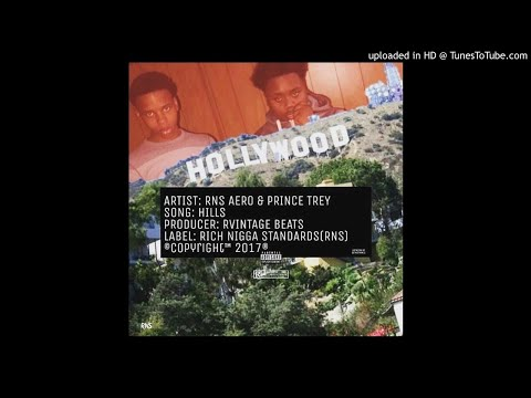 """Prince Trey x RNS Aero - """"Hills"""" (Prod by. Rvintage beatz) (Definition of Brothers) (Official Audio)"""