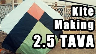 2.5 TAVA - How to make Kite - Kites Korner