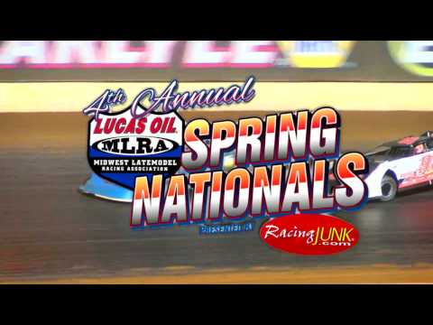 4th Annual MLRA Spring Nationals Presented by RacingJunk.com-April 14th-15th, 2017