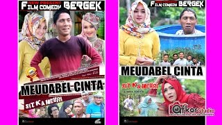 Film Comedy BERGEK - MEUDABEL CINTA. Trailer HD Video Quality 2017