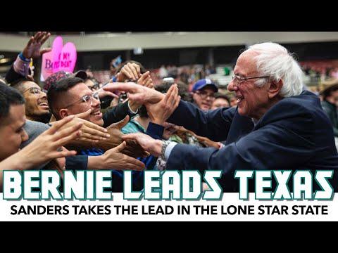 Bernie Sanders Takes The Lead In TEXAS