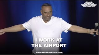 I Work At The Airport | Russell Peters