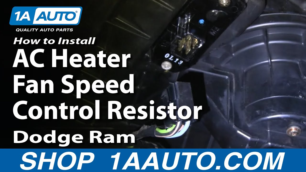 2008 Dodge Ram 1500 Trailer Brake Wiring Diagram How To Install Repair Replace Ac Heater Fan Speed Control