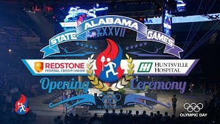 2019 Alabama State Games Opening Ceremony- FULL