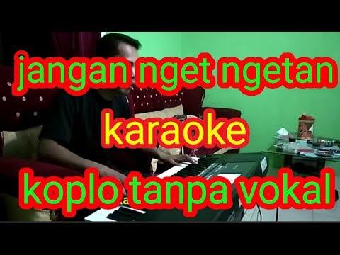 jangan-nget-ngetan-nella-kharisma---karaoke-no-vocal