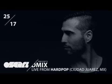 WEEK25_2017_Oscar L Presents - DMix Radioshow - Live from Hardpop, Juarez (MX)