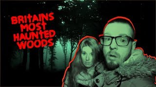 We Should Not Of Come To The Most HAUNTED Woods In Britain (SCARED TO DEATH)
