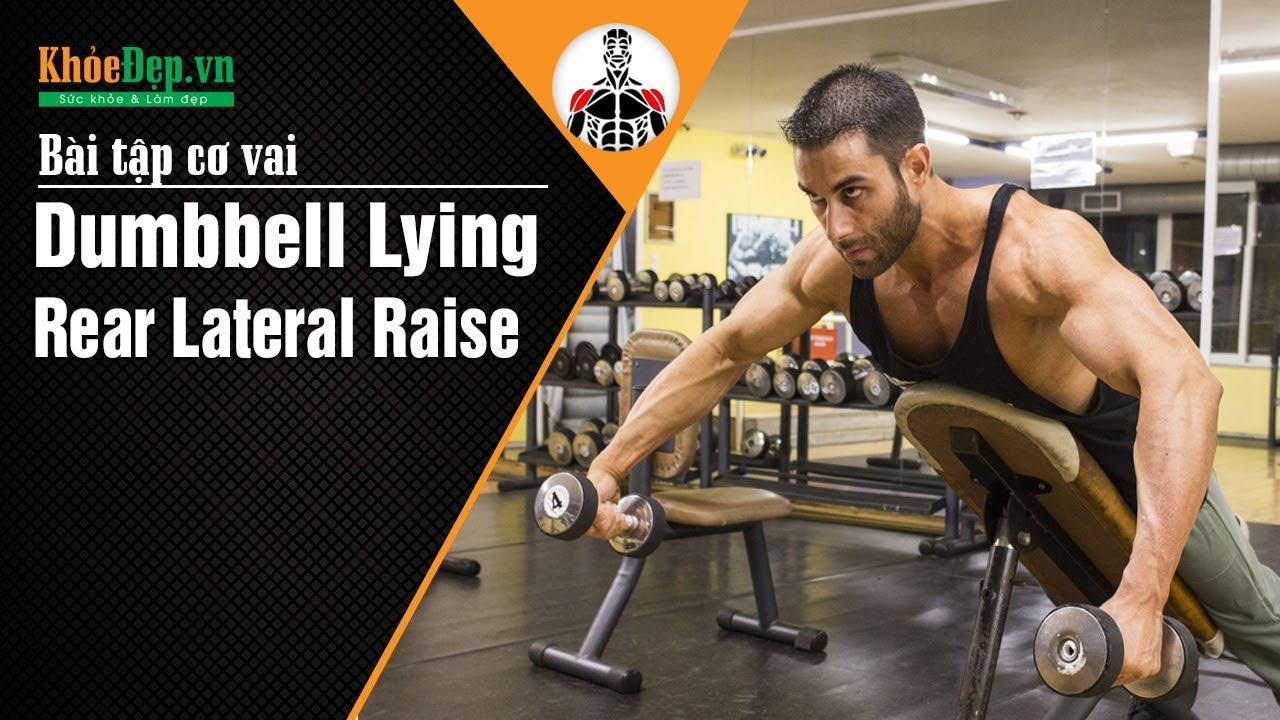 Bài tập vai sau | #18 Dumbbell Lying Rear Lateral Raise tại gym | KhoeDep.vn