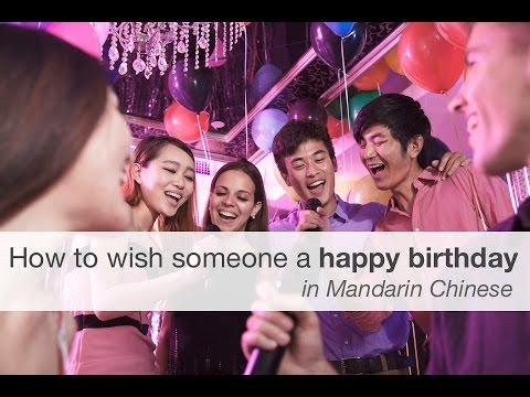 How to wish someone a happy birthday in Mandarin Chinese
