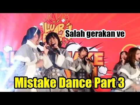 Mix Video Funny Moment Mistake Dance JKT48 Part 3