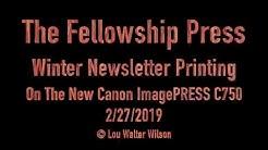 Fellowship Newsletter Printing Canon ImagePRESS C750 Feb 2019