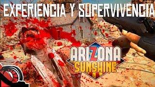 EXPERIENCIA Y SUPERVIVENCIA | ARIZONA SUNSHINE | SURVIVAL HTC VIVE GAMEPLAY