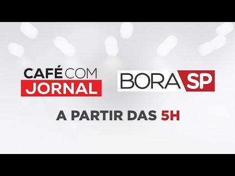 CAFÉ COM JORNAL E BORA SP - 21/08/2019