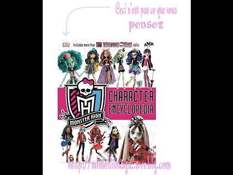 review fr monster high character encyclopedia toutes les pages - Les Monster High
