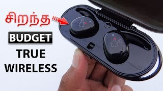 சிறந்த Budget True Wireless Earbud | Best Budget True Wireless Earbuds 2018