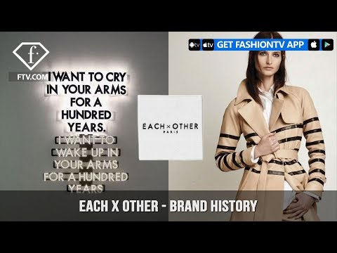 Each X Other The City Is Wilder Than You Think Life Is Great Brand History | FashionTV | FTV