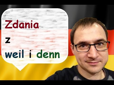 zdania z weil i denn - język niemiecki - gerlic.pl