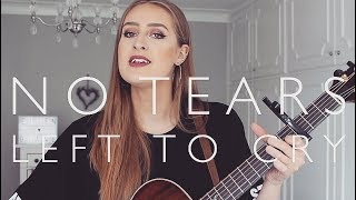 Ariana Grande - No Tears Left to Cry | Cover by Ellen Blane