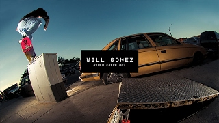 Video Check Out: Will Gomez | TransWorld SKATEboarding thumbnail