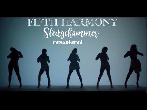 Fifth Harmony - Sledgehammer (Remastered/Live Studio Version) + some performances