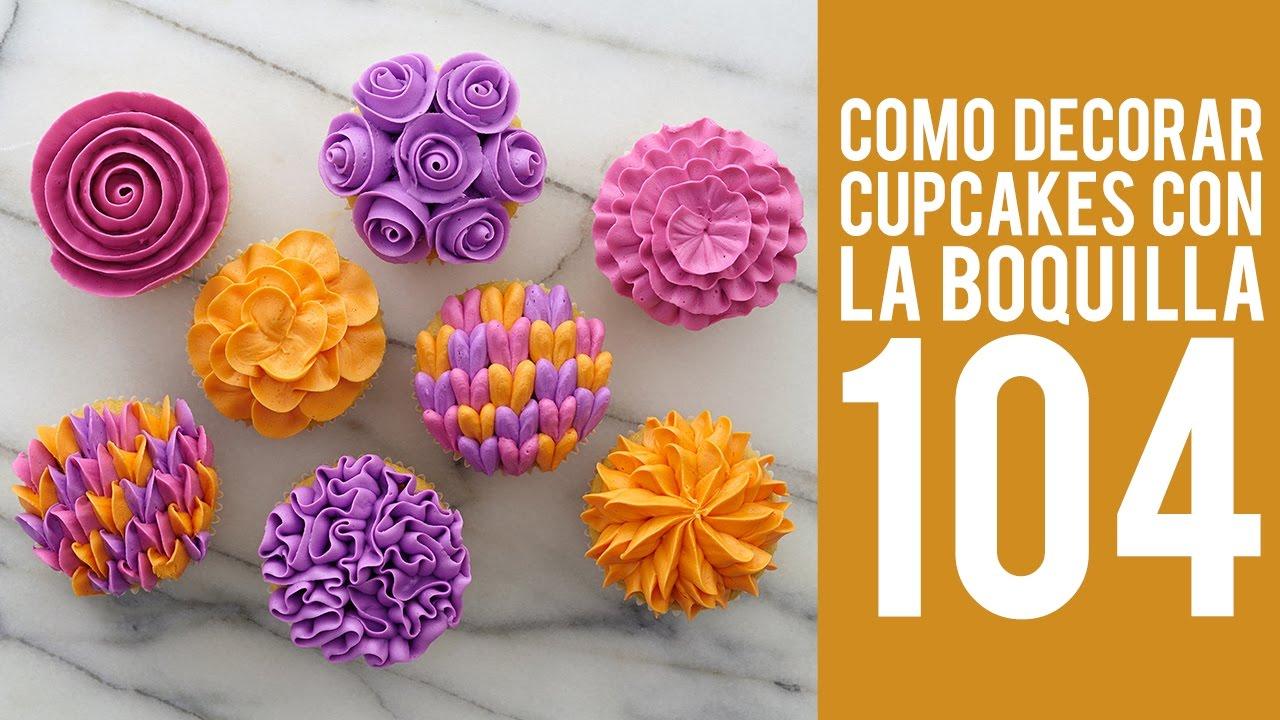 Cmo decorar cupcakes con la boquilla 104  YouTube