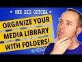 Wordpress Media Library Folders - Better Media Organization