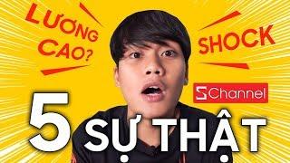 LẦN ĐẦU TIẾT LỘ 5 SỰ THẬT GÂY SHOCK VỀ SCHANNEL!!