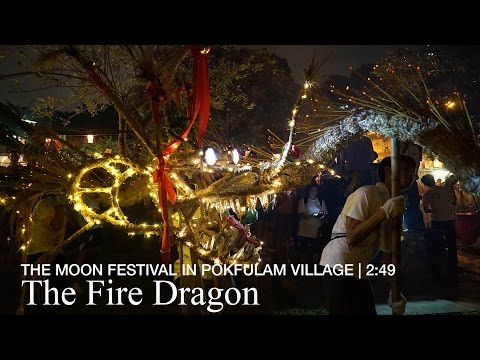 The Fire Dragon: The moon festival in Pokfulam village