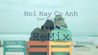 Nơi Này Có Anh - Sơn Tùng MTP Remix cực chất cực hay hơn bản gốc