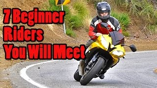 The 7 Beginner Riders You Will Meet