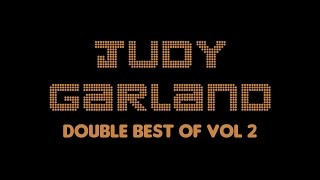 Judy Garland - Double Best Of Vol 2 (Full Album / Album complet)