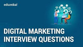 Top 50 Digital Marketing Interview Questions and Answers | Digital Marketing Training | Edureka