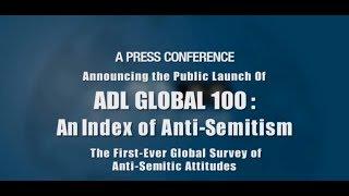 Video ADL Global 100 Index of Anti-Semitism - Press Conference download MP3, 3GP, MP4, WEBM, AVI, FLV Juli 2018