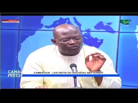 """Canal Presse du 04/11/2018: """" CAMEROUN: Les Défis du Nouveau Septennat """""""