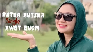 RATNA ANTIKA AWET ENOM (Official music video) cpt p.ucik kencana art